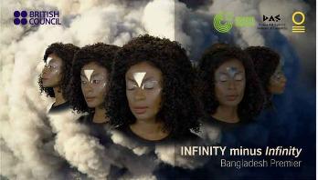 INFINITY minus Infinity premiered in Dhaka
