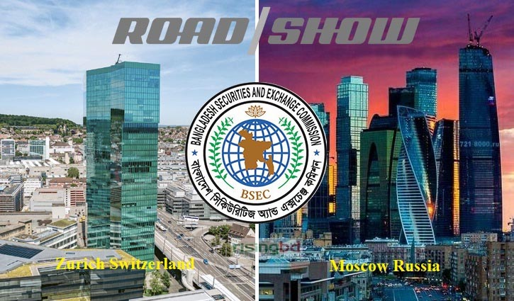 BSEC to hold roadshows in Zurich, Moscow